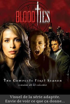 blood ties adaptation série vicki nelson