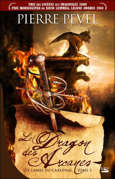 les lames du cardinal tome 3 le dragon des arcanes pierre pevel bragelonne
