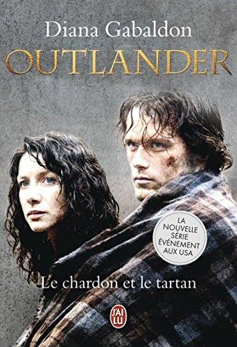 outlander tome 1 le chardon et le tartan diana gabaldon j'ai lu