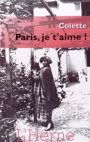 paris, je t'aime ! colette éditions de l'herne