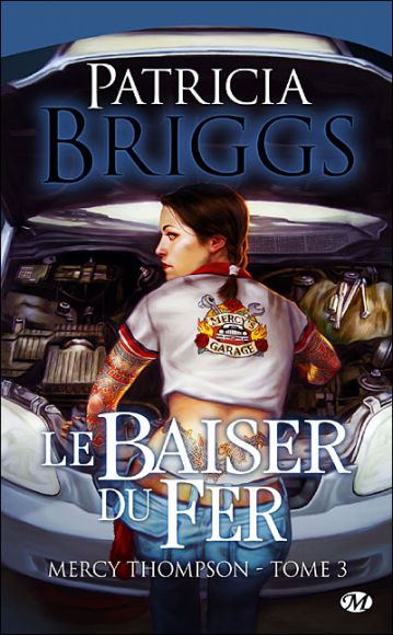 mercy thompson tome 3 le baiser du fer patricia briggs milady