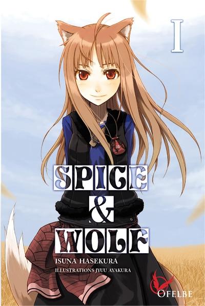 spice & wolf tome 1 isuna hasekura jyuu ayakura ofelbe