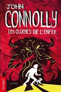 les cloches de l'enfer john connolly archipel