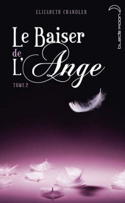 le baiser de l'ange tome 2 elizabeth chandler black moon