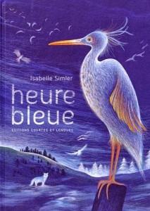 heure bleue isabelle simler éditions courtes et longues