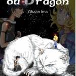 les larmes du dragon ghaan ima auto édition