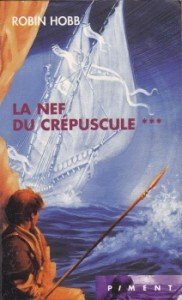 assassin royal tome 3 nef du crépuscule robin hobb piment france loisirs