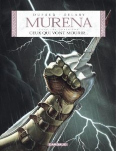 murena tome 4 ceux qui vont mourir dufaux delaby dargaud