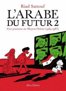 l'arabe du futur tome 2 riad sattouf allary éditions