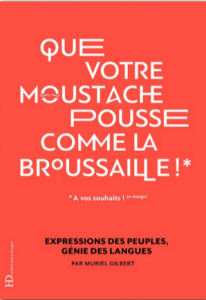 que votre moustache pousse comme la broussaille ateliers henry dougier muriel gilbert