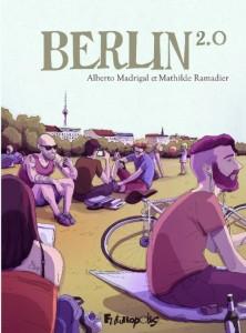 berlin 2.0 mathilde ramadier alberto madrigal futuropolis