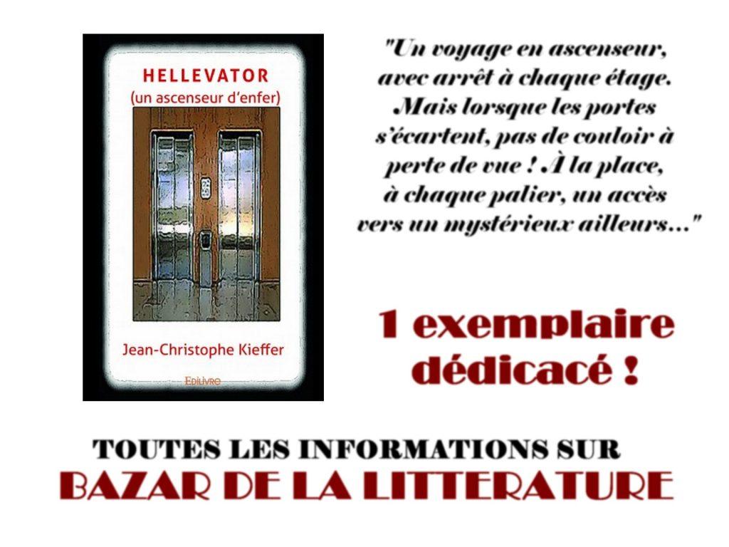 concours 10 ans bazar de la litterature hellevator j c kieffer