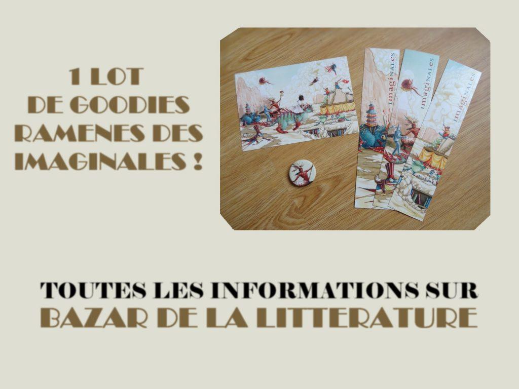 concours 10 ans bazar de la litterature lot goodies imaginales