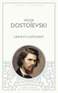 crime et chatiment fedor dostoievski la bibliothèque du collectionneur