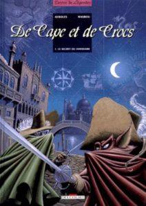 de cape et de crocs tome 1 le secret du janissaire ayroles masbou delcourt terres de légendes