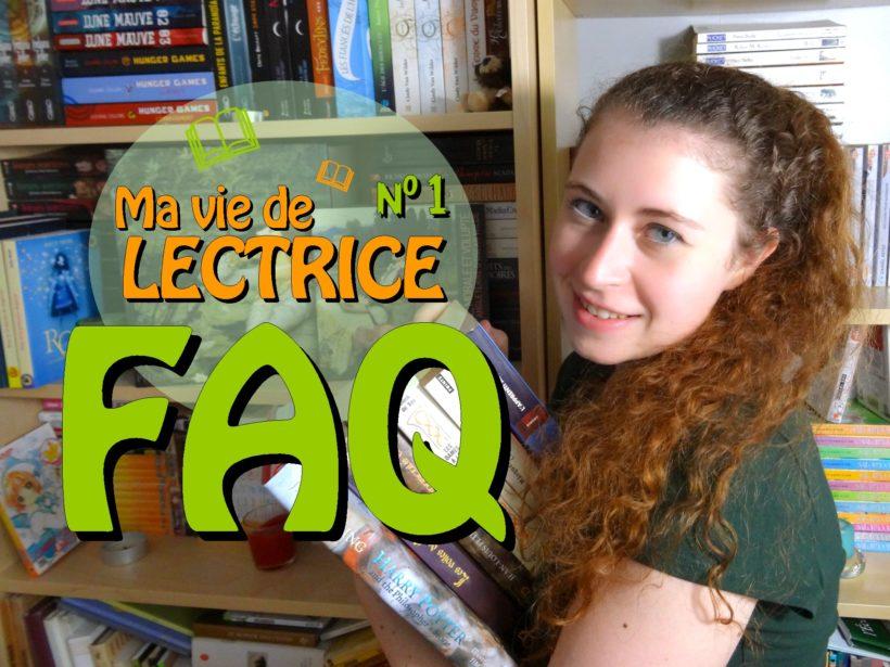 FAQ Ma vie de lectrice Partie 1 miniature