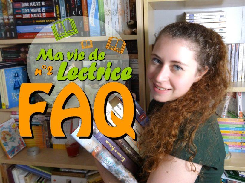 FAQ Ma vie de lectrice partie 2 miniature