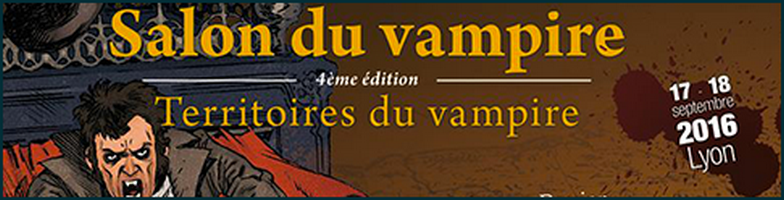 edition-2016 salon du vampire lyon 17 18 septembre