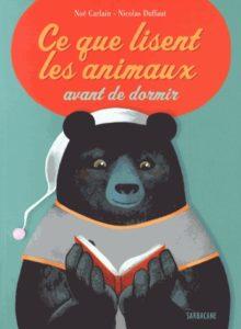 ce-que-lisent-les-animaux-avant-de-dormir-noe-carlain-nicolas-duffaut-sarbacane