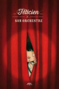 felicien-et-son-orchestre-etienne-friess-sebastien-perez-editions-margot