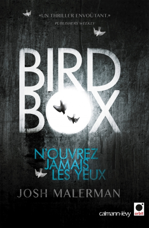 Bird Box De Josh Malerman Bazar De La Litterature