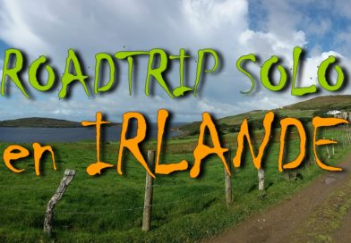[VIDEO] ROAD TRIP SOLO – 1 SEMAINE EN IRLANDE !