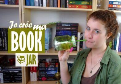 [VIDEO] Je crée ma BOOK JAR !
