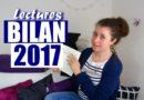 [VIDEO] Mes plus belles lectures 2017 !