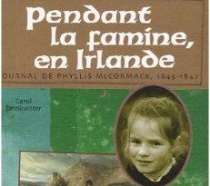 Pendant la Famine en Irlande de Carol DRINKWATER