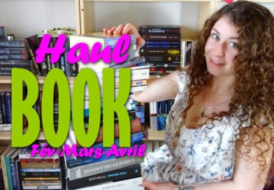 [VIDEO] BOOK HAUL – Février à Avril !