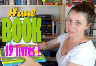 [VIDEO] BOOK HAUL – Mai/Juin – 19 livres