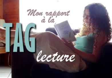 [VIDEO] TAG – Mon rapport à la lecture