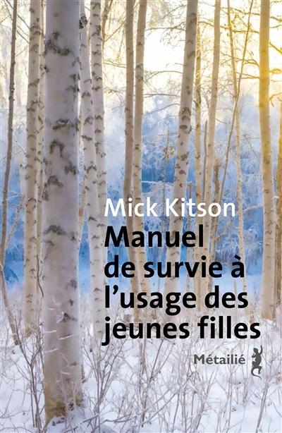 Manuel De Survie à Lusage Des Jeunes Filles De Mick Kitson Bazar