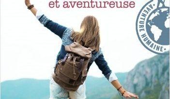 Comment voyager seule quand on est petite, blonde et aventureuse de Katia ASTAFIEFF