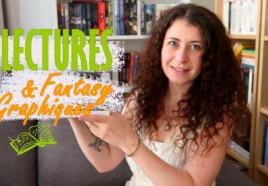 [VIDEO] Avis Lectures | Fantasy et graphiques !
