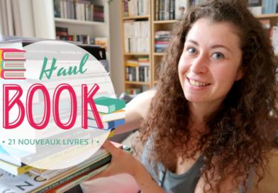 [VIDEO] BOOK HAUL – 21 nouveaux livres !