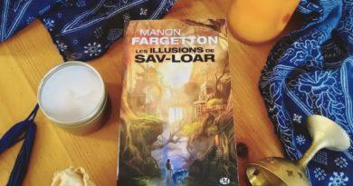 Les Illusions de Sav-Loar de Manon FARGETTON